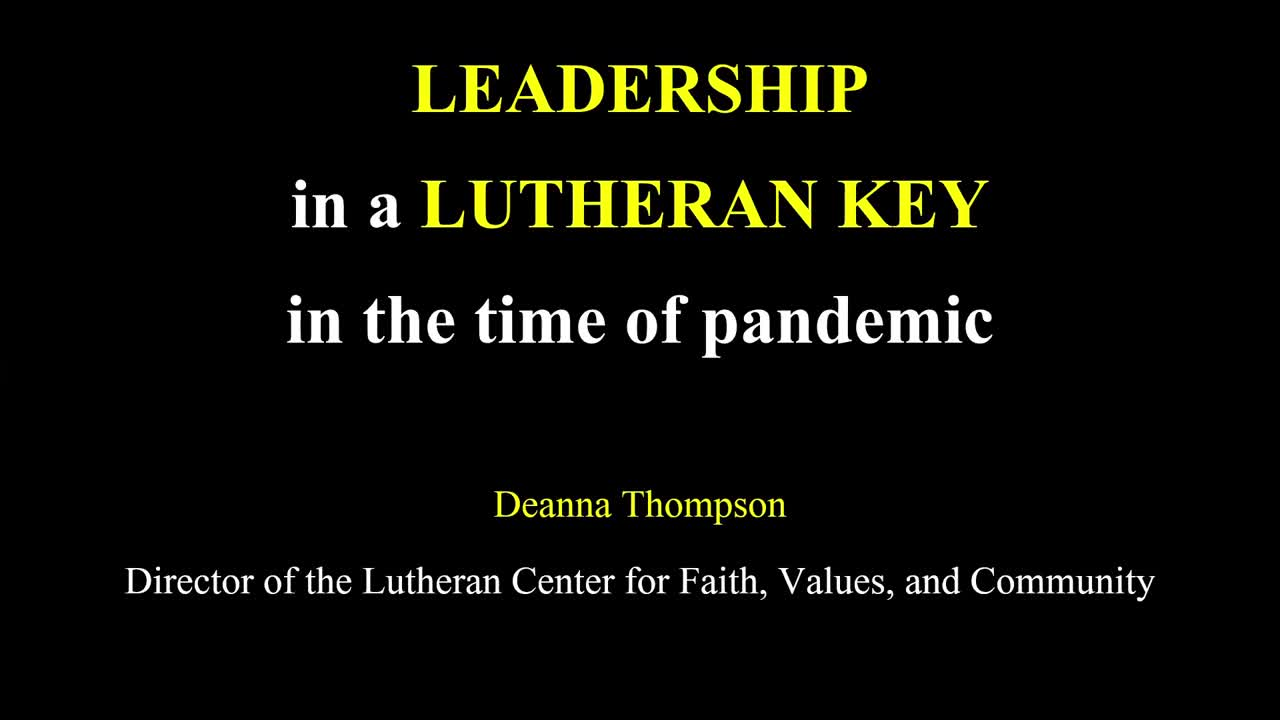 Leadership in a Lutheran Key in the time of Pandemic